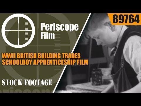 WWII BRITISH BUILDING TRADES SCHOOLBOY APPRENTICESHIP FILM  89764