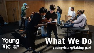 Young Vic Taking Part – What We Do