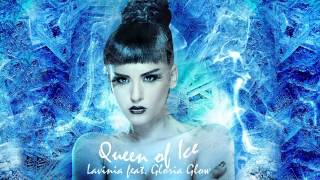 Lavinia - Queen Of Ice (Da Di Da) (feat Gloria Glow)