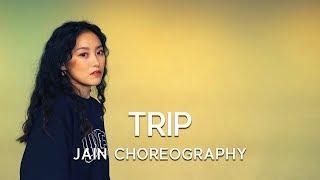 JAIN CHOREOGRAPHY | TRIP- ELLA MAI Video
