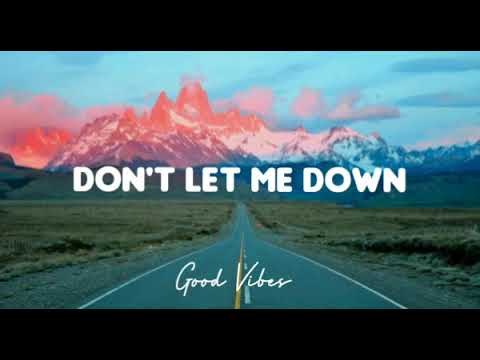 Download The Chainsmokers ft Daya - Don't let me down (Lyric Video)🎵