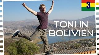 Toni in Bolivien - NUR1BLICK Weltwärts - Episode 3 - 180 Tage
