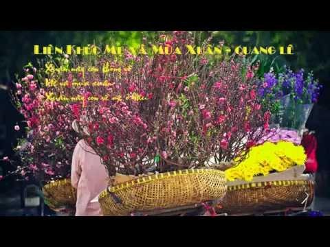 Nhạc Tết 2016 - Liên khúc mẹ và mùa xuân - Quang Lê