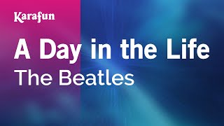 Karaoke A Day in the Life - The Beatles * Mp3