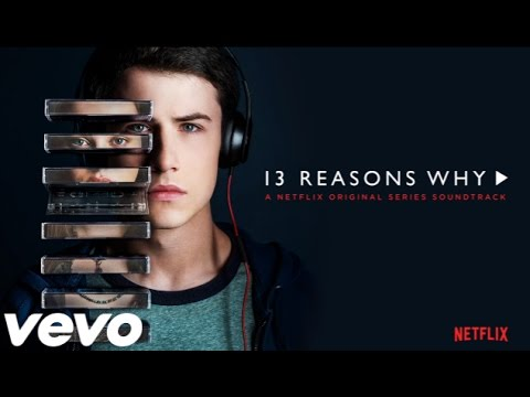 13 Reasons Why - Monsters by Ruelle (Music From The Trailer)