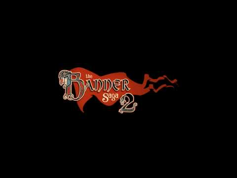 Let's Play The Banner Saga 2 - FINAL |