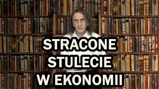 Stracone stulecie w ekonomii - książka