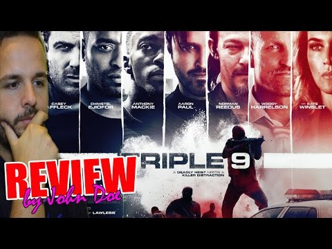 Triple 9 - CRÍTICA - MOVIE REVIEW - Chiwetel Ejiofor - John Hillcoat - John Doe