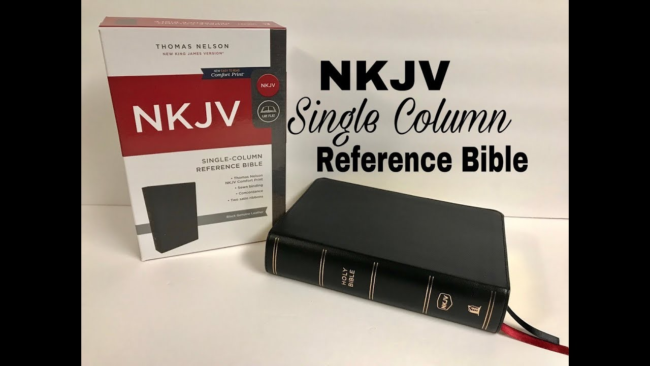 Nkjv Single Column Reference Bible Review Black Genuine Leather