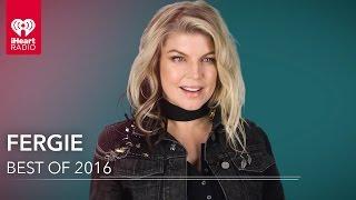 Best of 2016 by Fergie