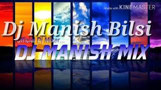 Keh DU Tumhe Kya chup Rahu DJ Manish mix