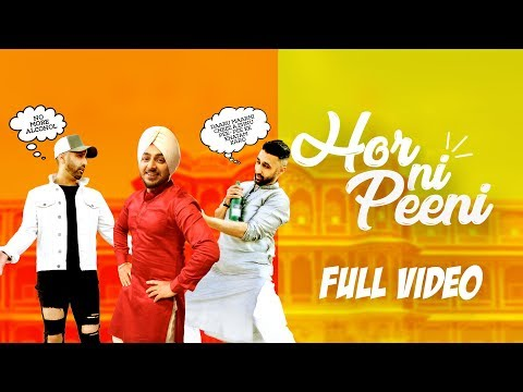 Bups Saggu | Hor Ni Peeni | Full Video | Sahib | VIP Records | Latest Punjabi Songs 2018
