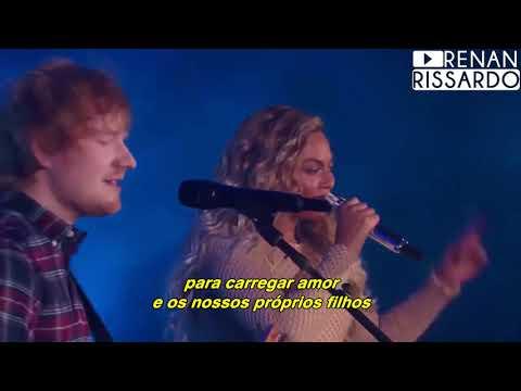 Ed Sheeran - Perfect Duet [com Beyoncé] (Tradução)