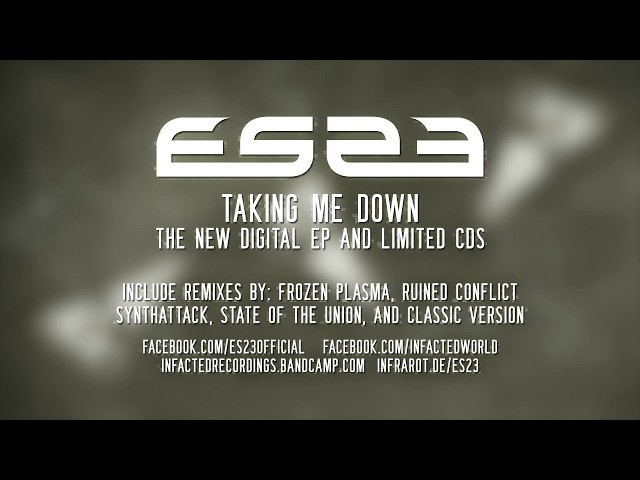 ES23 - Taking Me Down (NEW SINGLE!) OUT NOW!