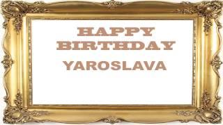Yaroslava   Birthday Postcards & Postales - Happy Birthday