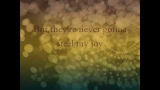 Never Gonna Steal My Joy - Mandisa (lyric video)