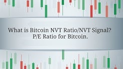 What is Bitcoin NVT Ratio/NVT Signal? P/E Ratio for Bitcoin.