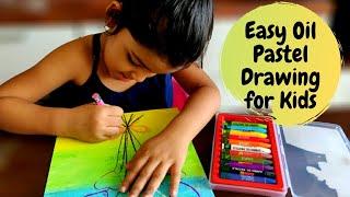 Easy Oil Pastel Drawing for Kids | Oil Pastel Art for Kids | Part 4