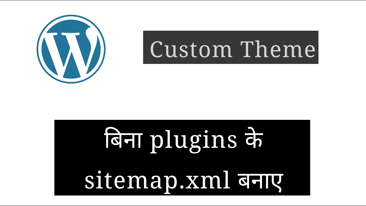 Download How To Create SITEMAP.XML without plugins in Wordpress | Menually Add Sitemap