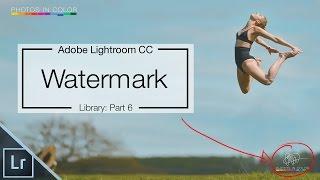 Lightroom 6 Tutorial - How To Create Signature Watermark In Lightroom CC