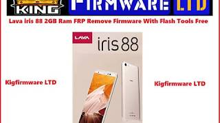 Lava iris 88 2GB Ram FRP Remove Firmware With Flash Tools (Free)