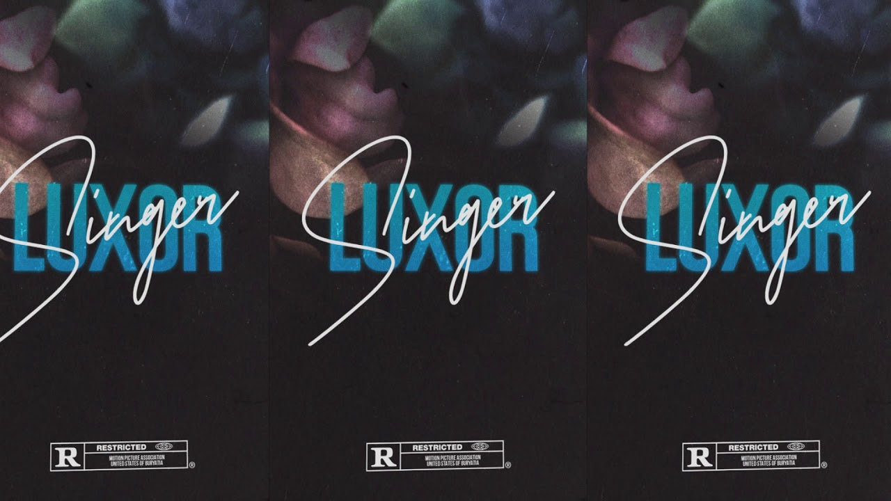 Luxor - Singer (Audio)