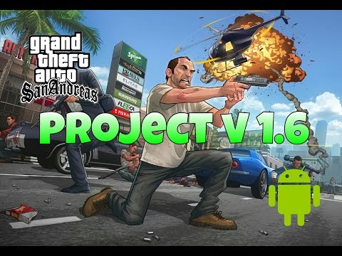 "GTA SA Android GTA V Mod ""Project V 1.6"" (Download In Description)"