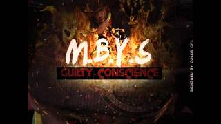 M.B.Y.S Feat. Sway Jawn - Guilty Conscience (Guilty Conscience Mixtape)