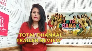 TOTAL DHAMAAL official trailer Review | By RJ Ekansha | 22 Feb 2019