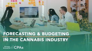 Cannabis Financials: Forecasting & Budgeting in the Cannabis Industry