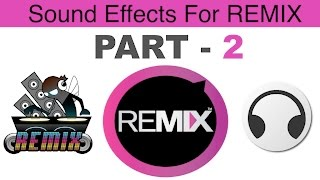 Latest Remix Sound Effects ★ New Release ★ HQ