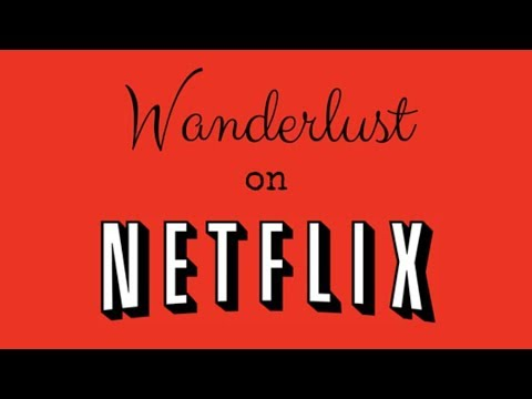 Wanderlust, a New Drama Series for Netflix and BBC One