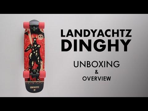 Landyachtz Dinghy unboxing & overview