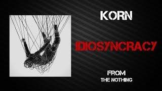 Korn - Idiosyncrasy [Lyrics Video]