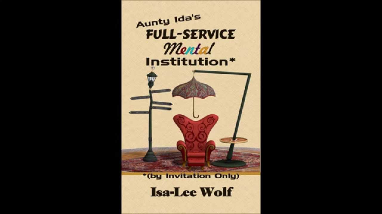 Aunty idas full service mental institution by invitation only aunty idas full service mental institution by invitation only stopboris