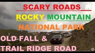OLD FALL RIVER ROAD & TRAIL RIDGE ROAD:  HD