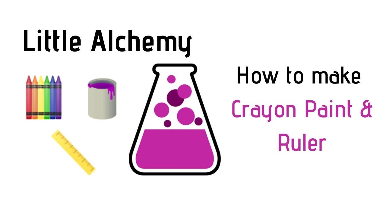 Little Alchemy How To Make Crayon Paint Ruler Cheats Hints Youtube