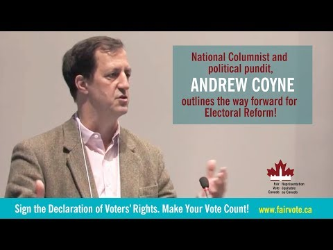 Andrew Coyne: The Way Forward on Electoral Reform - Fair Vote Canada AGM, June 2, 2017