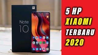 5 HP XIAOMI Terbaru Tahun 2020.