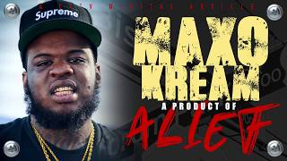 MAXO KREAM: A Product of Alief
