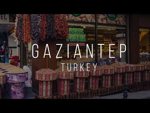 GAZIANTEP, Turkey - a UNESCO City of Gastronomy