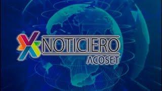 Noticiero Acoset emisión 17