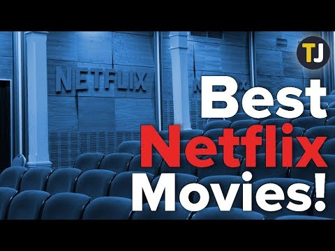 the-best-movies-on-netflix!-—-january-2019