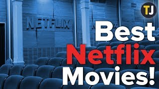 The BEST Movies on Netflix! — January 2019