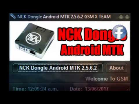 DONGLE CRACK MTK NCK V2.5.6.2 TÉLÉCHARGER ANDROID