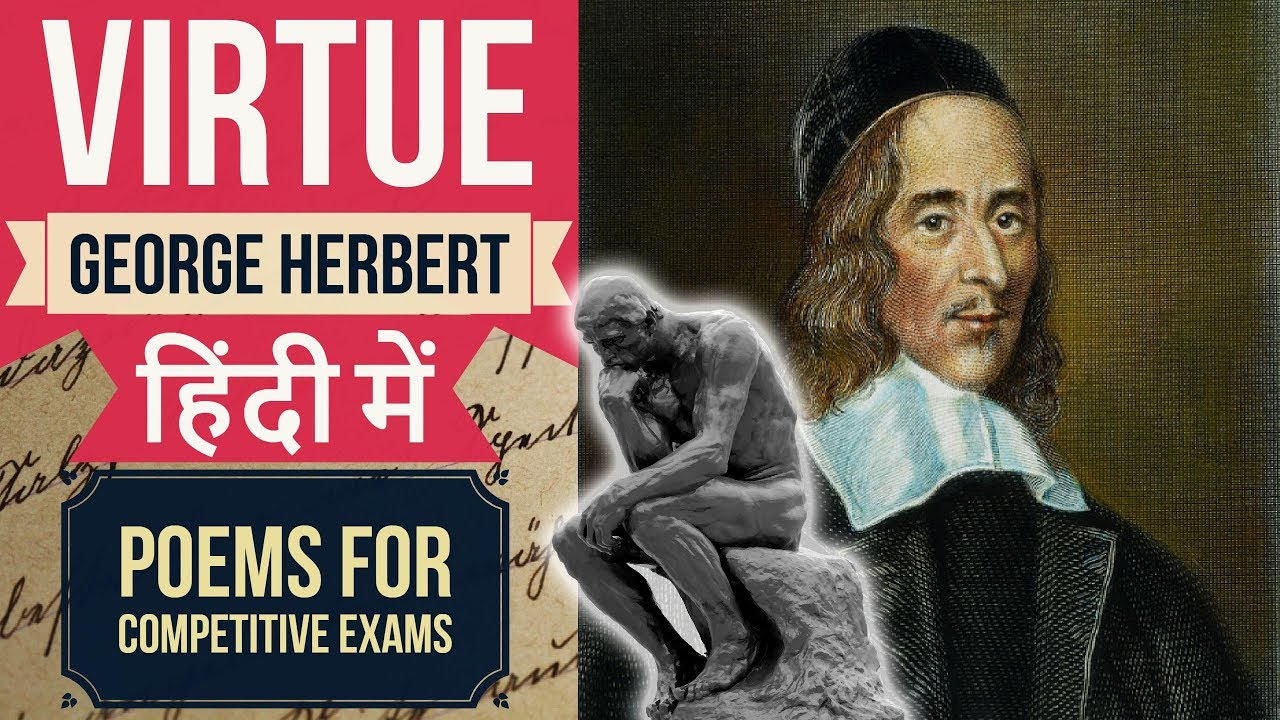 virtue george herbert essay Having trouble making sense of george herbert's 'the collar' or maybe this is your first encounter with it either way, you can learn much more.