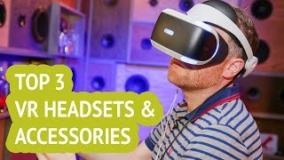3 Best VR Headsets & Accessories 2018 Reviews