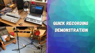 Quick Recording Demonstration