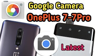 Update Google Camera Dawnload Link for OnePlus 7 & OnePlus 7Pro How To full install google camera