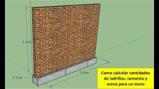 Como calcular ladrillos, cemento y arena para un muro